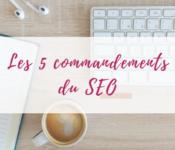 5-commandements-seo
