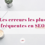 erreurs-frequentes-seo